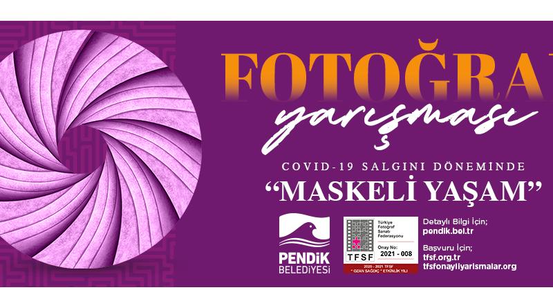 Pendik Belediyesi Covid-19 Salgını Döneminde Maskeli Yaşam Fotoğraf Yarışması