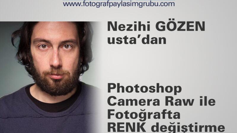 Photoshop Camera Raw ile Fotoğrafta RENK değiştirme